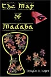 The Map of Madaba, Douglas R. Roper, 0977475743