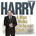 A Man Walks On to a Pitch | Harry Redknapp