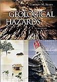 Geological Hazards, Timothy M. Kusky, 1573564699