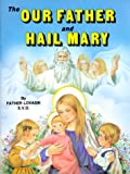 Our Father and Hail Mary, Lawrence G. Lovasik, 0899423892