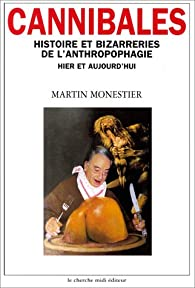 Cannibales par Martin Monestier