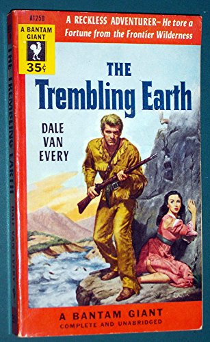 The Trembling Earth (Dale Van Every)