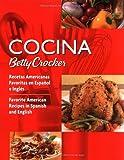 Cocina Betty Crocker: Recetas Americanas Favoritas en Espaol e Ingls/Favorite American Recipes in Spanish and English (Betty Crocker Books)