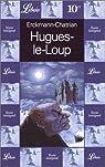 Hugues-le-loup par Erckmann-Chatrian