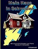 Mein Haus in Schweden, Petra Potthoff, 3833478543
