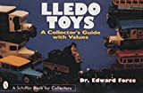 img - for Lledo Toys: A Collector's Guide with Values (Schiffer Book for Collectors) book / textbook / text book