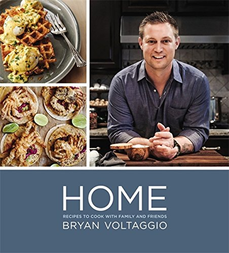 Home: Recipes to Cook with Family and Friends by Bryan Voltaggio