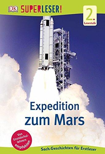 superleser-expedition-zum-mars-2-lesestufe-sach-geschichten-fr-erstleser