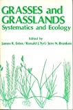 Grasses and Grasslands, James R. Estes, 0806117788