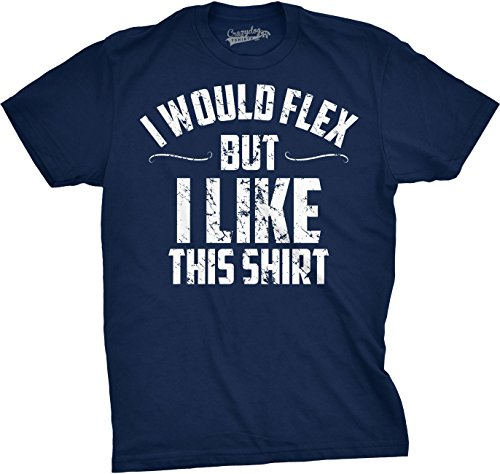 Crazy Dog Tshirts Mens I Would Flex But I Like This Shirt Funny Working Out Gym Tee For Guys (Navy) - L