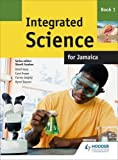 img - for Integrated Science for Jamaica: Book 1 book / textbook / text book