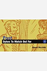 Post-dykes to Watch Out for Paperback