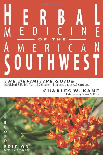Herbal Medicine of the American Southwest: The Definitive Guide pdf epub