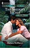 The Sheikh's Secret, Barbara McMahon, 0373182457