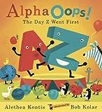Alpha Oops!, Alethea Kontis, 0763627283
