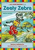 Zeely Zebra, Barbara deRubertis, 1575650231