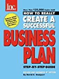 How to Really Create a Successful Business Plan, David E. Gumpert, 0970118171