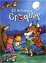 22 histoires à croquer avant d'aller se coucher par Bovy