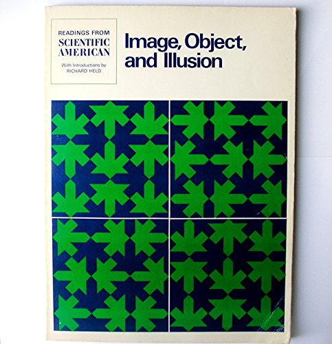Image, Object, and Illusion: Readings from Scientific American