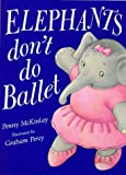 img - for Elephants Don't Do Ballet book / textbook / text book