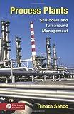 Process Plants, Trinath Sahoo, 1466517336