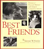 Best Friends, Sumner W. Fowler, 0964303361