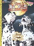 Disney's 102 Dalmatians: The Power of Pups