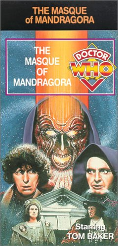 Doctor Who - The Masque of Mandragora [VHS]