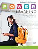 P.O.W.E.R. Learning: Strategies for Success in College and Life, Robert Feldman, 0073522465