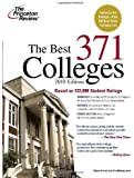 The Best 371 Colleges, 2010 Edition (College Admissions Guides)