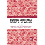 Platonism and Christian Thought in Late Antiquity (Studies in Philosophy and Theology in Late Antiquity) (English Edition)
