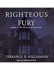 Righteous Fury: Mistress of Auschwitz Series, Book 2