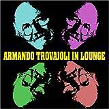 アルマンド・トロヴァヨーリ アルマンド・トロヴァヨーリ・イン・ラウンジ CD