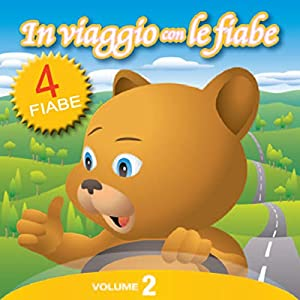 In Viaggio con le Fiabe - Vol. 2 Audiobook