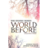 World Before: A Collection of Stories (The Ending Series Book 5)