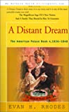 A Distant Dream, Evan H. Rhodes, 0595136796