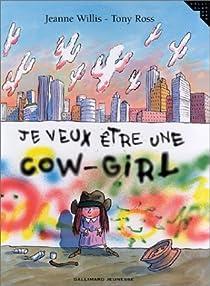 Je veux être une cow-girl par Willis