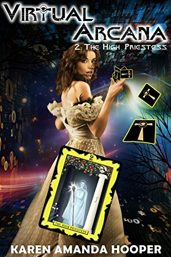The High Priestess (Virtual Arcana Book 2)
