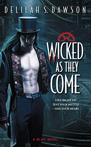 Wicked as They Come (A Blud Novel Series Book - Bunny About Buttons