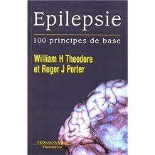 Epilepsie. 100 Principes de Base