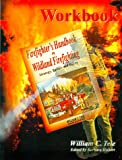 Workbook for Firefighter's Handbook on Wildland Firefighting 9780964070929