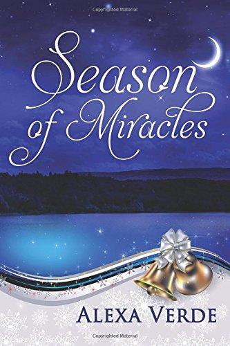Download Season of Miracles (Rios Azules Christmas) (Volume 1) PDF