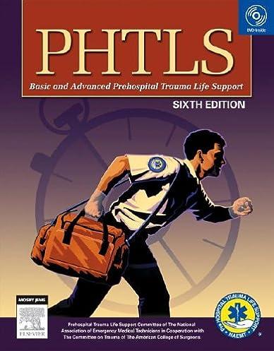 phtls prehospital trauma life support 6e phtls basic advanced rh amazon com Phtls Course Phtls Tips