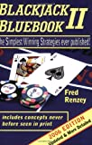 Blackjack Bluebook II - the simplest winning strategies ever published (2006 edition)