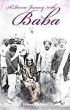 A Divine Journey with Baba