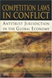 Competition Laws in Conflict, Richard Allen Epstein, 0844742015