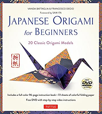 Japanese Origami for Beginners Kit: 20 Classic Origami Models [Origami Kit with Book, DVD, and 72 Folding Papers]