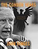 Front cover for the book The Condor Years: How Pinochet and His Allies Brought Terrorism to Three Continents by John Dinges