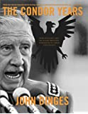 CONDOR YEARS, THE : How Pinochet and His Allies Brought Terrorism to Three Continents