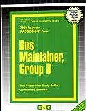 Bus Maintainer, Group B., Jack Rudman, 0837301017